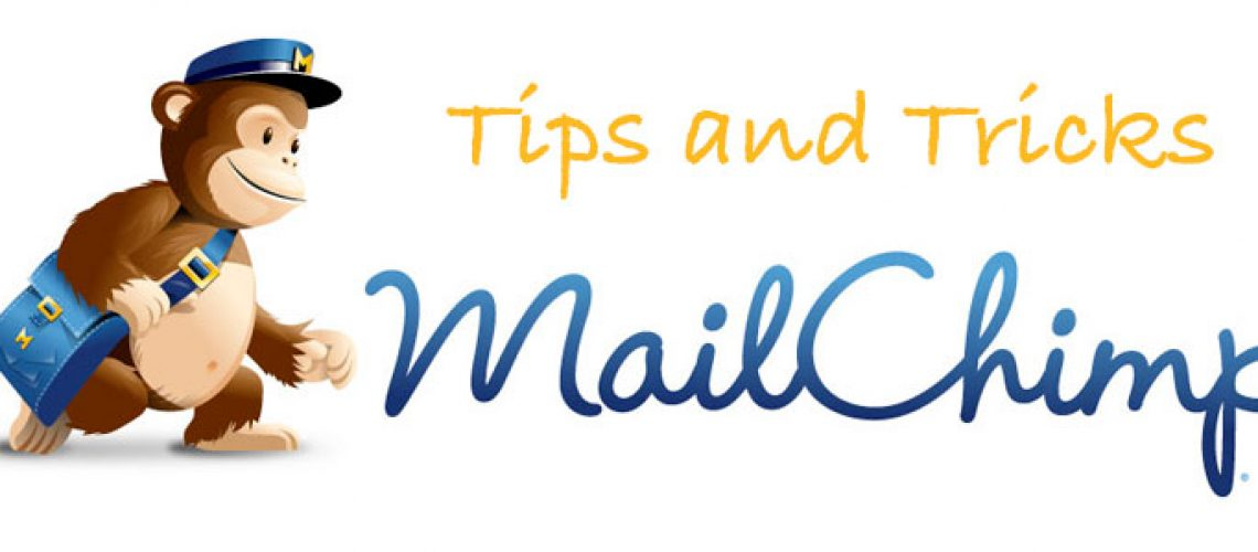 Mailchimp Tips and Tricks